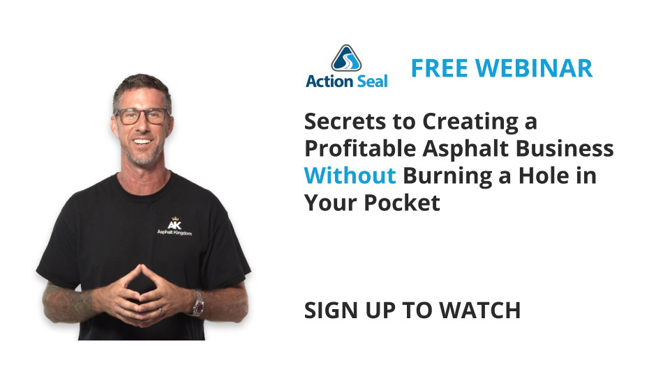 Secrets to Creating a Profitable Asphalt Business Without Burning a Hole in Your Pocket